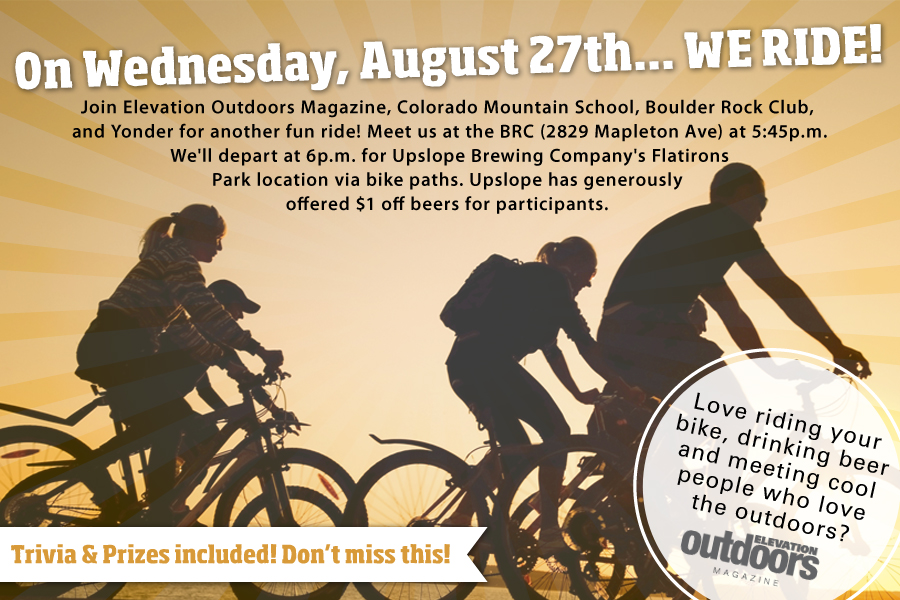 Join Elevation Outdoors Magazine, Colorado Mountain School, Boulder Rock Club and Yonder for Another Fun Ride!