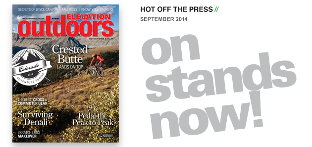 The September Issue of Elevation Outdoors is On Stands Now
