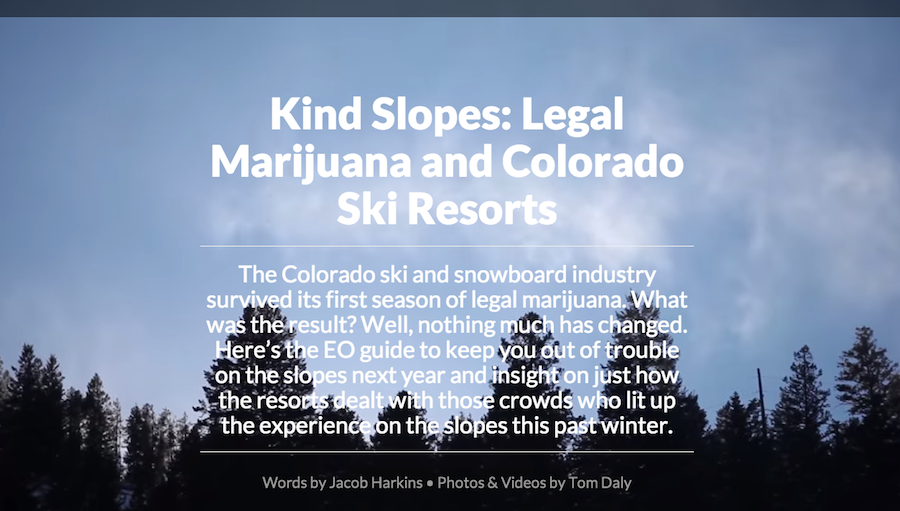 A New Type of Feature...Kind Slopes: Legal Weed in Colorado