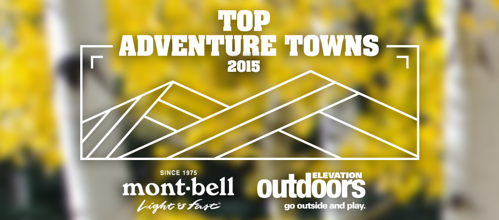 Vote in our 3rd Annual Adventure Towns Contest Today